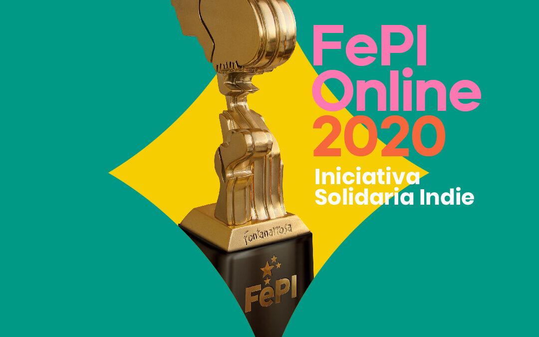 """Se anuncia FePI Online 2020 """"Iniciativa Solidaria Indie"""" e invitan a agencias independientes y creativos locales"""